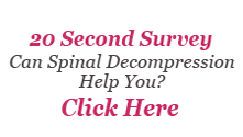Spinal Decompression Survey - Click Here